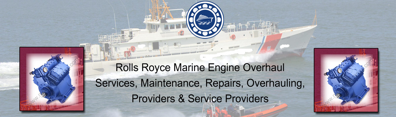 Rolls Royce Marine Engine Overhaul